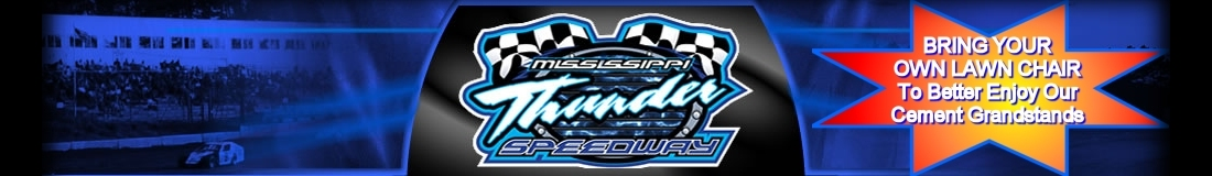 MISSISSIPPI THUNDER SPEEDWAY - Classifieds ::